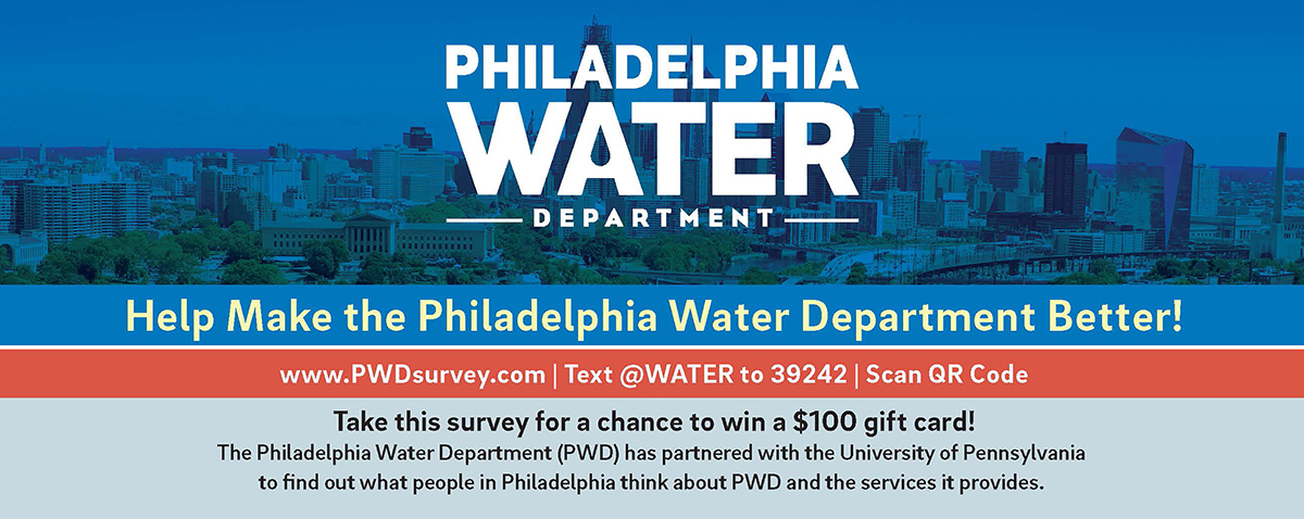 Any customer over 18 is eligible to take the Philadelphia Water survey available by texting @WATER to 39242. Participants will automatically enter a raffle to win one of many $100 gift cards.